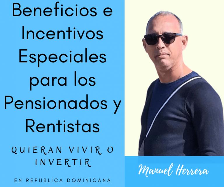 Beneficios e Incentivos Eseciales para los Pensionados y Rentistas